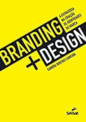 Capa do livro Branding + design - a estratégia na criação de identidades de marca