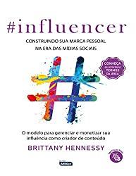 Capa do livro INFLUENCER- Construindo sua marca pessoal na era das mídias sociais