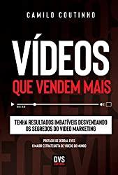 Capa do livro Vídeos que Vendem Mais- Tenha resultados imbatíveis desvendando os segredos do vídeo